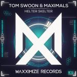 Cover: Tom Swoon & Maximals - Helter Skelter