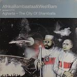 Cover: Afrika Bambaataa & Westbam - Agharta - The City Of Shamballa (Short Cut)