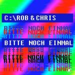Cover: Rob & Chris - Bitte Noch Einmal (Easter Rave Hardstyle Mix)