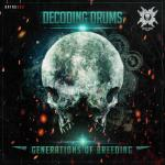 Cover: Decoding Drums - Generations Of Breeding