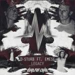 Cover: D-Sturb ft. Emese - Legacy