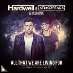 Cover: Hardwell - All That We Are Living For