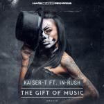 Cover: Kaiser-T & In-Rush - The Gift Of Music (We Love Hardstyle Anthem)