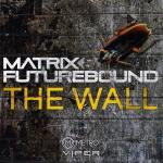 Cover: Matrix & Futurebound - The Wall