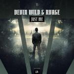 Cover: Devin Wild & RVAGE - Just Me