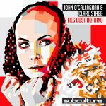 Cover: John O'Callaghan & Clare Stagg - Lies Cost Nothing
