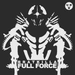 Cover: Bratkilla - Full Force