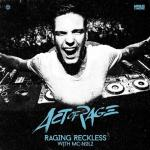 Cover: Act of Rage & MC Nolz - Raging Reckless