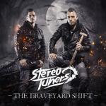 Cover: Stereotuners - The Graveyard Shift