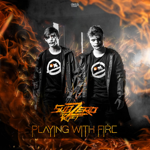 Sub Zero Project Playing With Fire Lyrics Hardstyle