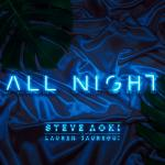 Cover: Steve Aoki & Lauren Jauregui - All Night