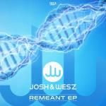 Cover: Josh & Wesz - Remeant