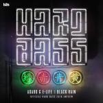 Cover: Adaro & E-Life - Black Rain (Official Hard Bass 2018 Anthem)