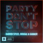 Cover: Darren Styles, Dougal & Gammer - Party Don't Stop