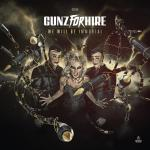 Cover: Gunz For Hire - We Will Be Immortal