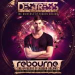 Cover: Rebourne - The Universe of Hidden Dreams (Destress 2016 Anthem)