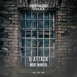 Cover: D-Attack - Most Wanted (Extended Cut)