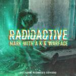 Cover: Mark With A K & Warface feat. Jasmine McGuinness & DV8 Rocks! - Radioactive