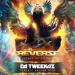 Cover: Da Tweekaz - Essence Of Eternity (Reverze Anthem 2018)