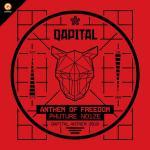 Cover: Phuture Noize - Anthem Of Freedom (QAPITAL Anthem 2018)