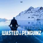 Cover: Wasted Penguinz - Euphoria
