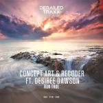 Cover: Concept Art & Recoder ft. Desirée Dawson - Run True