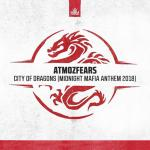 Cover: Atmozfears - City Of Dragons (Midnight Mafia Anthem 2018)