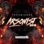 Cover: Technikore - Arsonist 2018