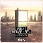 Cover: Aztech & Emphasis ft. Sifra - New Dimension