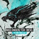 Cover: Bass Chaserz - The Only Way Is Up