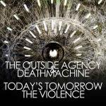 Cover: The Outside Agency & Deathmachine - The Violence