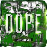 Cover: Hard Driver - DOPE