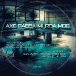 Cover: Axe Gabba Murda Mob - Dual Murda