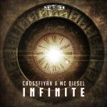 Cover: Crossfiyah & MC Diesel - Infinite