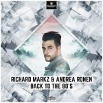 Cover: Richard Markz & Andrea Ronen - Back To The 80's