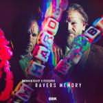 Cover: Brennan Heart - Ravers Memory