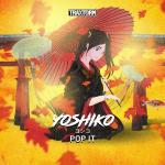 Cover: Yoshiko - Pop It