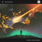 Cover: Refuzion - Crash And Burn