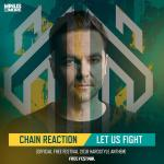 Cover: Chain Reaction - Let Us Fight (Official Free Festival Anthem 2018)