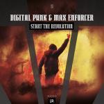 Cover: Digital Punk & Max Enforcer - Start The Revolution