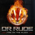 Cover: Dr. Rude - Fire On The Floor