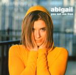 Cover: Abigail - You Set Me Free