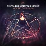 Cover: Restrained & Mental Disorder - Grill, Peel, Slice