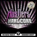 Cover: Forbidden Society - Hustlers & Hardcore