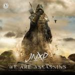 Cover: JNXD - We Are Assassins