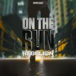 Cover: Rebelion - On The Run