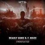 Cover: Deadly Guns & F.Noize - Undefeated