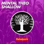Cover: Mental Theo - Shallow