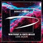 Cover: Whiteout & Kate Miles - Love Again