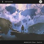 Cover: Refuzion ft. fawlin - Miracles